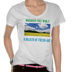 Monsanto-Free World - A Breath Of Fresh Air 3 T-shirts