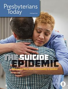 Presbyterian Mission Agency The Suicide Epidemic Soul Friend, Signs Of Depression, Christian Devotions, Mental Health Issues, The Rev, What You Can Do, Helping People, Comebacks, Community