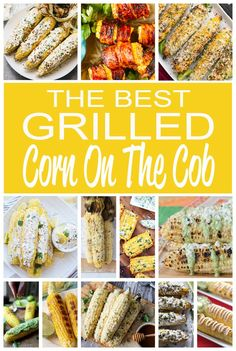 Delicious Grilled Corn on the Cob Recipes you have to try! Corn is great on it's own, but these amazing recipes will have you loving corn even more! Corn Recipes, Side Dish Recipes, Vegetable Recipes, Dinner Recipes, Vegetable Ideas, Veggie Dishes, Dinner Ideas, Popular Recipes, Great Recipes