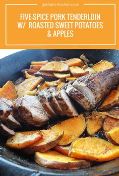 ... meal! Five-Spice Pork Tenderloin with Roasted Sweet Potatoes & Apples