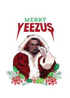 Kanye West Christmas Card 'Merry Yeezus' Hip by WakaFlockaLuke
