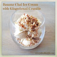 Are You Looking for a Delicious Dairy & Sugar Free Ice Cream Recipe? Try This Raw Vegan Banana Chai Ice Cream with Gingerbread Crumble - No Ice Cream Machine Needed! Raw Vegan Desserts, Vegan Treats, Healthy Dessert Recipes, Vegan Raw, Vegan Food, Pureed Food Recipes, Vegan Recipes, Banana Nice Cream, Vegan Ice Cream
