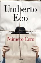 Número Cero ebook by Umberto Eco - Rakuten Kobo Great Books To Read, Cool Books, My Books, Book Cover Design, Book Design, Eco Umberto, Art Of Noise, Best Book Covers, Romance
