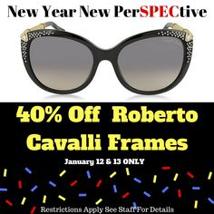 87031fec097 Designer Frames and Sunglasses by Roberto Cavalli are 40% off with the  purchase of lenses