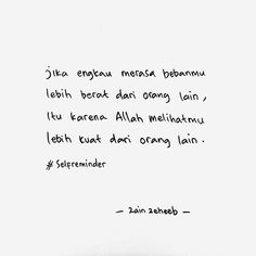 Me Time Quotes, Quotes Rindu, Text Quotes, Daily Quotes, Words Quotes, Life Quotes, Powerful Motivational Quotes, Quran Quotes Inspirational, Muslim Quotes