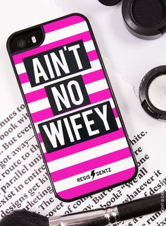 Aint No Wifey - Cell Phone Case #cellphone #phone #cover #case #iphone #apple #rainbow #phoncecase #iphonecase #iphone5 #iphone5s #iphone6 #iphone6s #iphone6plus #iphone6splus #anitnowifey #no #aint #wifey