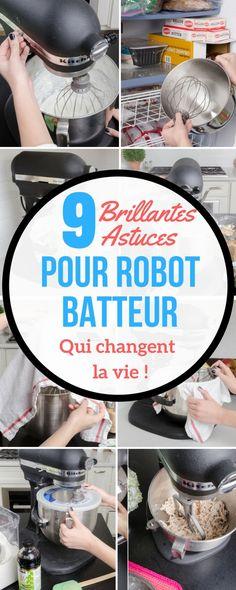 9 BRILLANTES ASTUCES POUR VOTRE ROBOT BATTEUR QUI SIMPLIFIENT LA VIE !