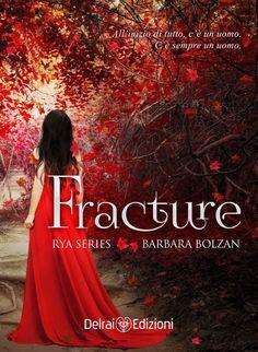 Fracture: Rya Series vol. 1 eBook: Barbara Bolzan, Catnip Design: Amazon.it: Kindle Store