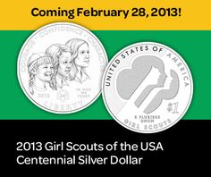 It's official…we have a release date for the Girl Scouts of the USA Centennial Silver Dollar! Mark your calendar for February 28, 2013, and stayed tuned for details on pricing and how/where to buy. http://girlscouts.org/coin