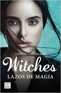 Random || Primeros capítulos Witches. Lazos de magia