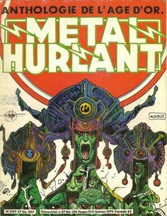 Cover for Métal Hurlant (Les Humanoïdes Associés, 1975 series) bis Heavy Metal Comic, Heavy Metal Art, Jean Giraud, Sci Fi Horror, Horror Comics, Science Fiction, Manado, Metal Magazine, French Magazine