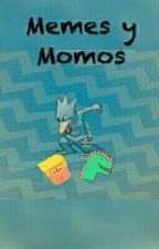 Memes y Momos de -PuesGreninja-