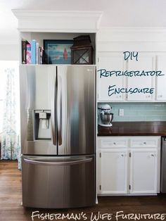 Refrigerator Enclosure Custom look cabinets & a built in for your fridge.I made that empty space above into a shelf for cookbooks.