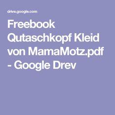 Freebook Qutaschkopf Kleid von MamaMotz.pdf - Google Drev