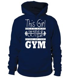 This Girl Gets Her Curls Done At The Gym  #gift #idea #shirt #image #funny #fitness #gyms #clothing #sport