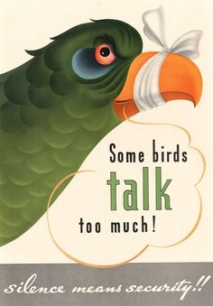 Some birdsd talk too much!