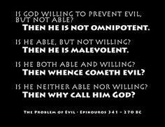 Is God willing to prevent evil, but not able? Then he is not omnipotent. Then he is malevolent. Then whence cometh evil? Then why call him God? - Epicurus B. Atheist Quotes, Political Quotes, Problem Of Evil, Secular Humanism, Anti Religion, Question Everything, He Is Able, Atheism, Love Words