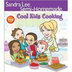 Sandra Lee Semi-Homemade Cool Kids' Cooking