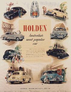 Own Car ~ Holden Manufactured in Australia by: General Motors, Australia, Built by Australians for Australians.Australia's Own Car ~ Holden Manufactured in Australia by: General Motors, Australia, Built by Australians for Australians. Vintage Advertisements, Vintage Ads, Vintage Posters, Funny Vintage, Vintage Photos, Australian Vintage, Australian Cars, Charles Rennie Mackintosh, Holden Australia