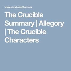 The Crucible Summary | Allegory | The Crucible Characters