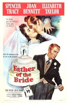 Father of the Bride (1950): A father of a young woman deals with the emotional pain of her getting married, and the financial and organizational pain of arranging her wedding.