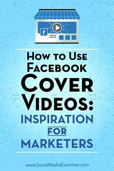 Interested in setting up a Facebook cover video on your business page?  Wondering how others are using cover videos on Facebook?  In this article, youll find best practices and ideas for using Facebook cover videos on your Facebook page.