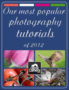 Our 12 most popular photography tutorials and features of 2012