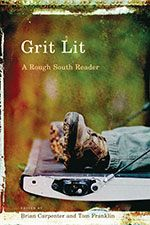 Grit Lit: A Rough South Reader (University of South Carolina Press). Includes work from Kentucky native Chris Offutt.