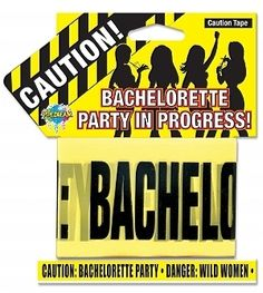 Bachelorette Party Caution Tape - 20 foot roll of yellow Caution: Bachelorette Party Danger: Wild Women tape.
