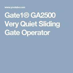 Gate1® GA2500 Very Quiet Sliding Gate Operator