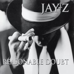 Jay-Z, Reasonable Doubt (1996) - The 50 Best Hip-Hop Album Covers | Complex