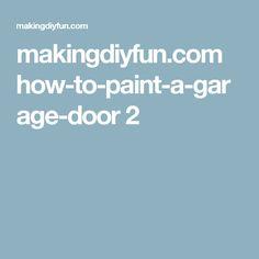 makingdiyfun.com how-to-paint-a-garage-door 2
