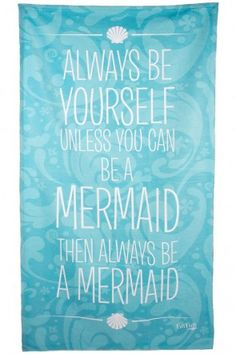 NEW! Always Be a Mermaid Beach Towel.Only $14.95!