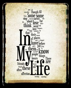 In My Life...