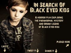 Frances Jones is raising funds for An Unknown Horror: In Search of Black Eyed Kids (Feature) on Kickstarter! Black Eyed Kids are one of the scariest paranormal phenomenons around. This film sends Sunshine on a journey to discover the truth!