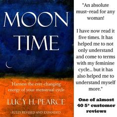 #1 in Menstruation on Amazon. Hailed as 'life-changing' by women around the world, Moon Time shares a fully embodied understanding of your menstrual cycle.  Full of practical insight, empowering resources, creative activities and passion, this book will put you back in touch with your body's wisdom.  Learn to live in flow with your female body Find balance in your life and work through charting your cycle Heal PMS naturally Connect to your innate creativity Create a red tent or moon lodge…