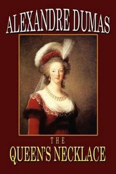 The Queen's Necklace, by Alexandre Dumas (Hardcover)