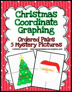 Christmas Math, Christmas Coordinate Graph Mystery Pictures, and an Update!!