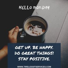 Wishing you a wonderful day and week ahead. Hello Monday, Happy Monday, Internet Marketing Company, Monday Blues, Staying Positive, Monday Morning, Inspiring Quotes, Inspring Quotes, Inspirational Quotes