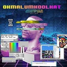 From the #EasterPost : #re-edit @okmalumkoolkat does it well. Intros Vapourwave to Mzansi  #vapourwave #glitch #mlazimilano #mlazimilano🔥 #mlazimilanoⓜ️ⓜ️ #okmalumkoolkat #gqi #arcade #artwork  #ilikeokmalumkoolkat #f #following #windows98 #win32 #virus #mayibabo #motwabs #papavapourwave #entabeni