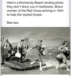 Just as brave, and with just as important a duty. These women were tough.