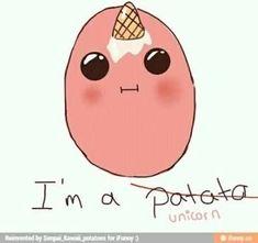 I love the kawaii potato so cute Potato Meme, Potato Funny, Cute Potato, Tiny Potato, Potato Quotes, Potato Girl, Unicorn Memes, Unicorn Quotes, Funny Unicorn