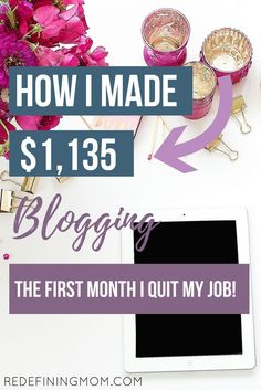 I've been wanting to quit my corporate career for a long time! Finally, I was able to quit my job and blog full-time. This income report shows you how to make money blogging. I made $1,135, and you can too. I am sharing my blog income report with you so that you can see how it's possible to be your own boss! @redefinemom