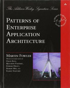 Patterns of Enterprise Application Architecture (The Addison-Wesley Signature Series) by Martin Fowler, http://www.amazon.co.uk/dp/0321127420/ref=cm_sw_r_pi_dp_-b1Jtb1RZD5DS