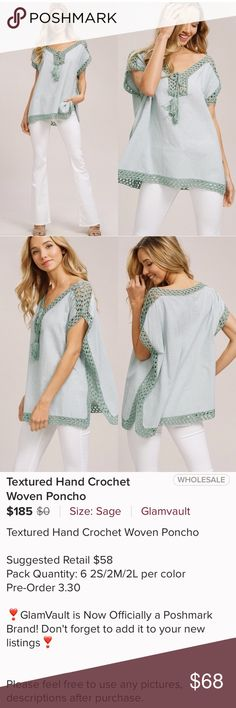 A MUST HAVE! Textured Hand Crochet Woven PonchoTOP Beautiful Sage Color! Selling for less than MSRP! Price is firm. I have listed it at the lowest price I can go to still make alittle after Posh 20% as its Boutique, BUT if you bundle more than one item you'll get my seller discount! *Thanks so much for looking! Tops Blouses