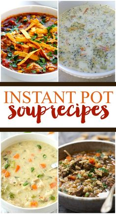 Make your chilly winter nights a lot easier with these easy and delicious instant pot soup recipes. Simple recipes for even the newest Instant Pot user!