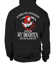 TOUCH MY DAUGHTER - LIMITED EDITION!  #gift #idea #shirt #image #brother #love #family #funny #brithday #kinh #daughter
