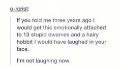 Actually I'm not that surprised because i have loved the lord of the rings since i was a baby