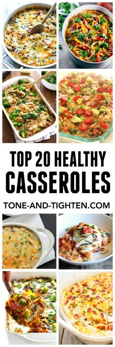 Top 20 Healthy Casseroles for Dinner on Tone-and-Tighten.com