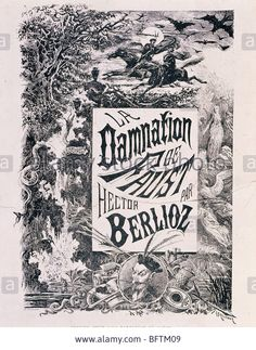 Poster for La Damnation de Faust, opera by Hector Berlioz, 1803-69